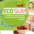 Eco Slim – cum să slăbești sigur, cu un produs 100% natural